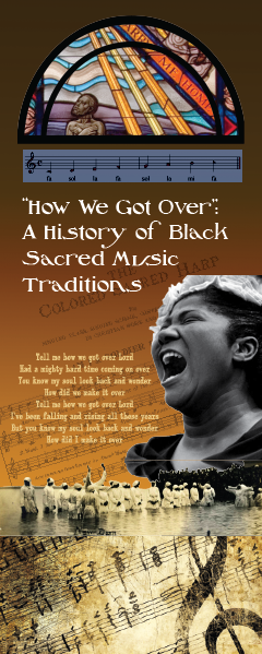 How We Got Over: A History of Black Sacred Music Traditions poster